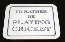 Main Image for: I'd rather be PLAYING CRICKET Coaster