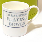 Image of: I'd rather be PLAYING BOWLS Mug