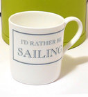 Image of: I'd rather be SAILING Mug
