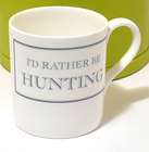 Image of: I'd rather be HUNTING Mug