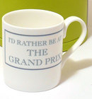 Image of: I'd rather be at THE GRAND PRIX Mug