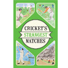 Image of: Cricket's Strangest Matches