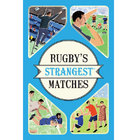 Image of: Rugby's Strangest Matches